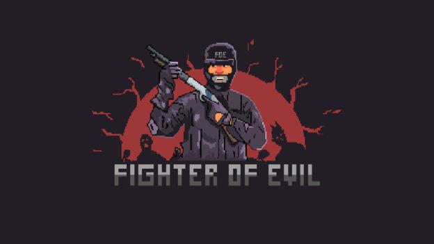 Fighter of Evil